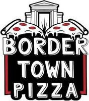Border Town Pizza