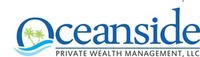 Oceanside Private Wealth Mgmt., LLC