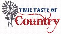 True Taste of Country