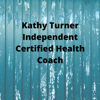 Kathy Turner - Independent Certified Health Coach