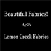 Lemon Creek Fabrics