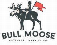 Bull Moose Retirement Planning Co.