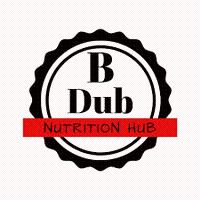 B Dub Nutrition Hub