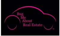 Bug Me About Real Estate