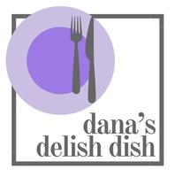 Dana's Delish Dish