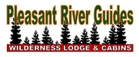Pleasant River Wilderness Lodge & Guide Svc.