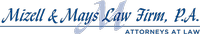 Mizell & Mays Law Firm, P.A.