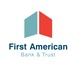First American Bank and Trust Co.