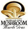 Morgan Hill Mushroom Mardi Gras