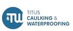 Titus Caulking & Waterproofing