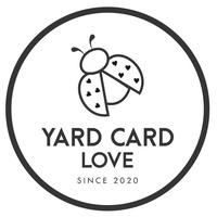 Yard Card Love