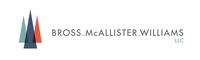 Bross, McAllister & Williams, LLC