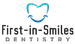 First-in-Smiles Dentistry