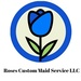 Roses Custom Maid Service LLC