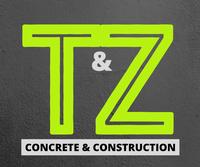 T&Z Concrete and Construction LLC