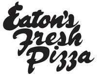 Eatons Fresh Pizza