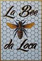 La Bee da Loca