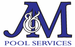 J & M Pool Services LLC
