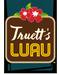 Truett's Luau
