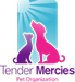 Tender Mercies Pet Organization