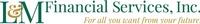 L & M Financial Services, Inc.