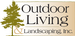 Outdoor Living & Landscaping, Inc.