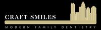 Craft Smiles:Modern Family Dentistry