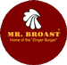 Mr. Broast