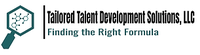 Tailored Talent Development Solutions, LLC