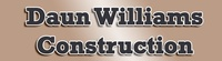 Daun Williams Construction