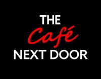The Cafe Next Door