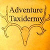 Adventure Taxidermy