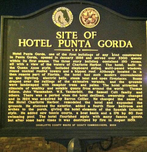 Hotel Punta Gorda had very famous visitors