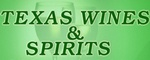 Texas Wines and Spirits