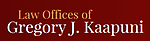 Law Offices of Gregory J. Kaapuni