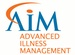 AIM : Advanced Illness Management