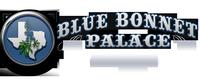 Blue Bonnet Palace