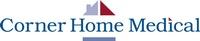 Corner Home Medical, Inc.