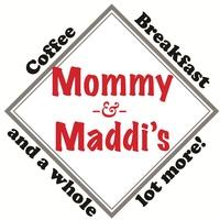 Mommy & Maddi's