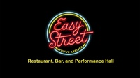 Easy Street Restaurant & Performance Hall