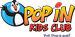 Pop in Kids Club