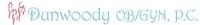 Dunwoody Obstetrics & Gynecology, P.C.