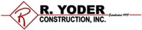 R. Yoder Construction, Inc.