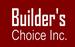 Builder's Choice, Inc.