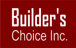 Builder's Choice, Inc.