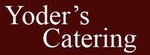 Yoder's Catering Service