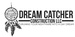 Dream Catcher Construction LLC