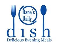 Dana's Daily Dish