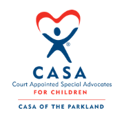 CASA (Court Appointed Special Advocates) of the Parkland