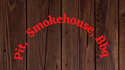 Pit Smokehouse BBQ